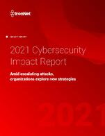 Cover IronNet 2021 Cybersecurity Impact Report_June2021