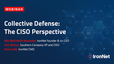 Webinar Title Collective Defense: The CISO Perspective