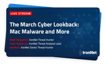 IronNet-Threat intelligence-March Cyber Lookback